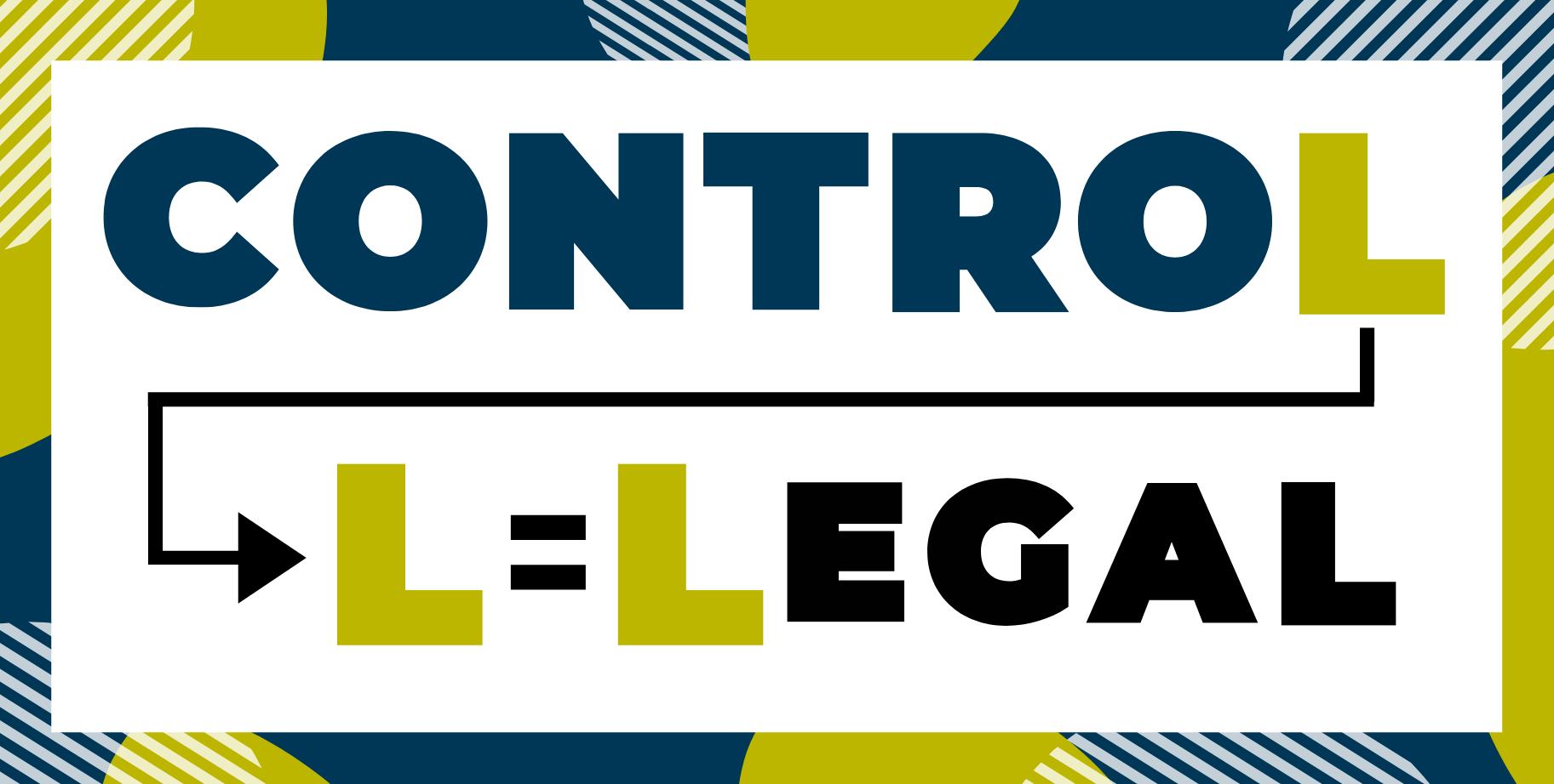 Letter l in control. L = Legal.