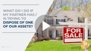 What do I do if my partner has or is trying to dispose of one of our assets?